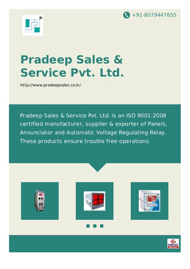 +91-8079447855 Pradeep Sales & Service Pvt. Ltd. http://www.pradeepsales.co.in/ Pradeep Sales & Service Pvt. Ltd. is an IS...