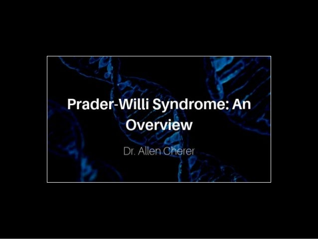 Prader-Willi Syndrome - An Overview