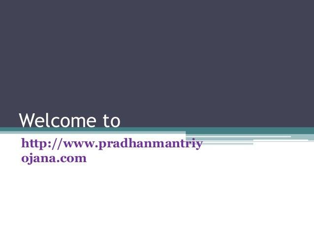 Welcome to http://www.pradhanmantriy ojana.com