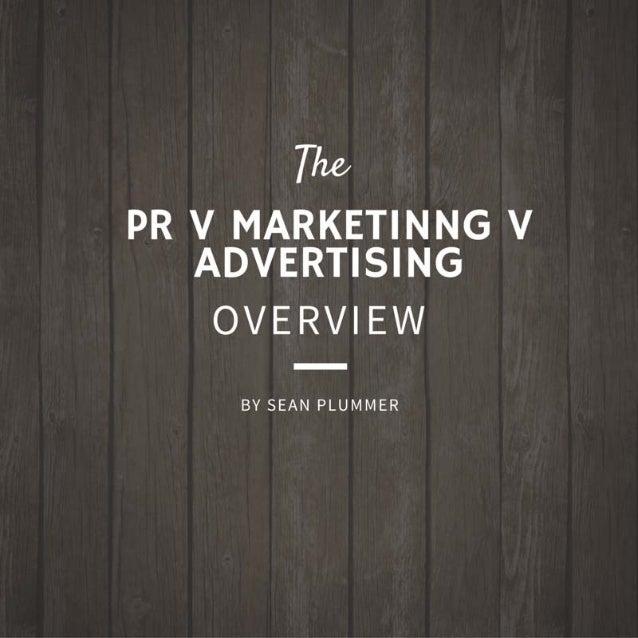 PR v Advertising v Marketing