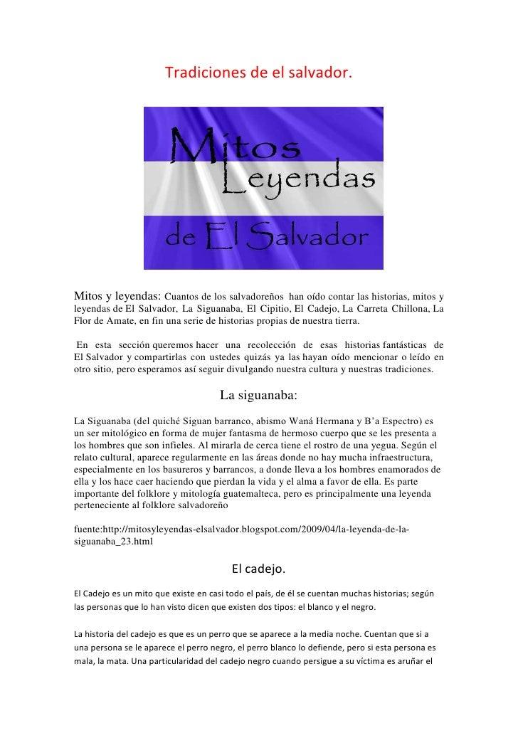 Tradiciones de el salvador.Mitos y leyendas: Cuantos de los salvadoreños han oído contar las historias, mitos yleyendas de...