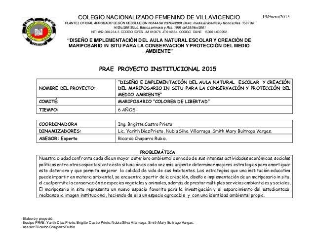 COLEGIO NACIONALIZADO FEMENINO DE VILLAVICENCIO PLANTEL OFICIAL APROBADO SEGÚN RESOLUCION No144 del 23/Nov/2001 Basic, med...