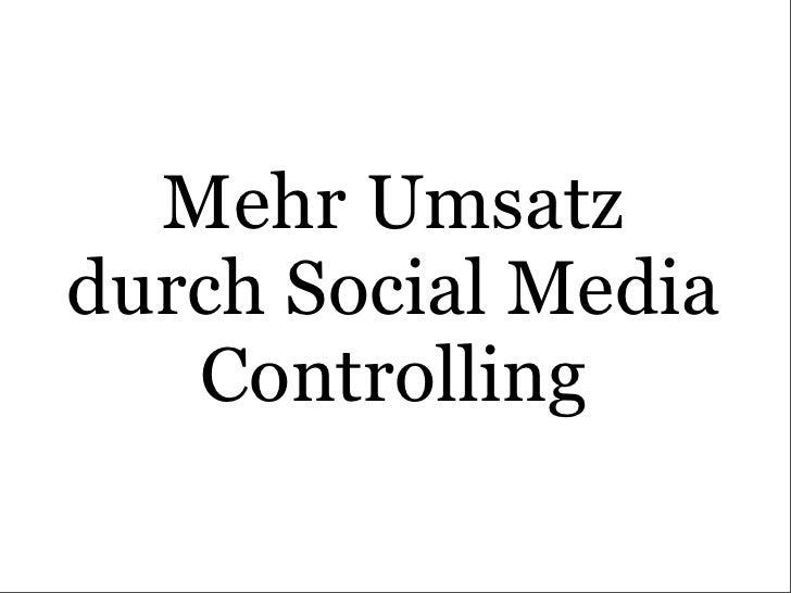 Mehr Umsatz durch Social Media    Controlling