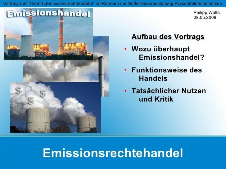 """Vortrag zum Thema """"Emissionsrechtehandel"""" im Rahmen der Softskillsveranstaltung Präsentationstechniken                    ..."""