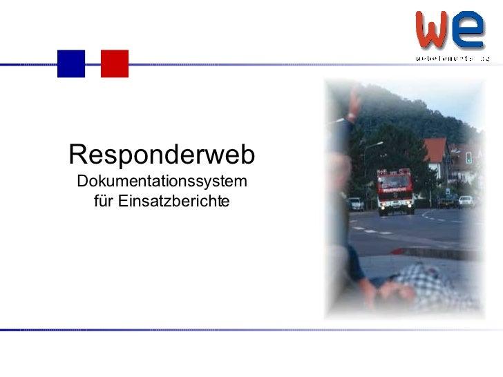 Responderweb Dokumentationssystem für Einsatzberichte