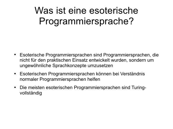 Esoterische Programmiersprachen nummer 3 Slide 2