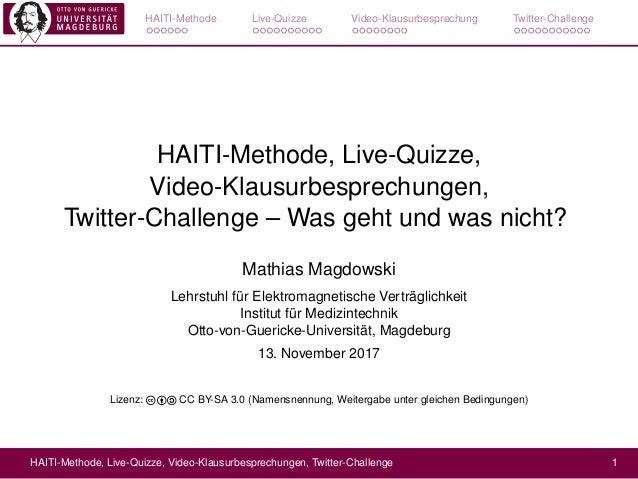 HAITI-Methode Live-Quizze Video-Klausurbesprechung Twitter-Challenge HAITI-Methode, Live-Quizze, Video-Klausurbesprechunge...