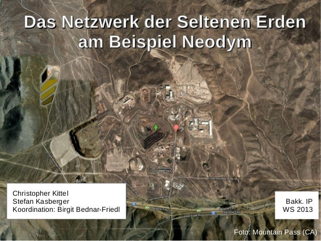 Das Netzwerk der Seltenen Erden        am Beispiel NeodymChristopher KittelStefan Kasberger                               ...