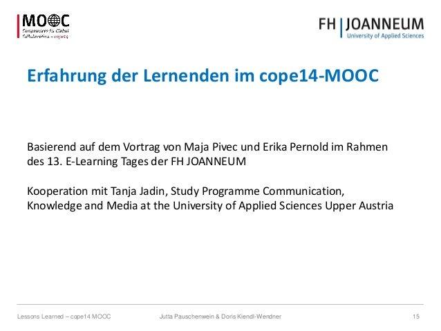 Erfahrung der Lernenden im cope14-MOOC Basierend auf dem Vortrag von Maja Pivec und Erika Pernold im Rahmen des 13. E-Lear...