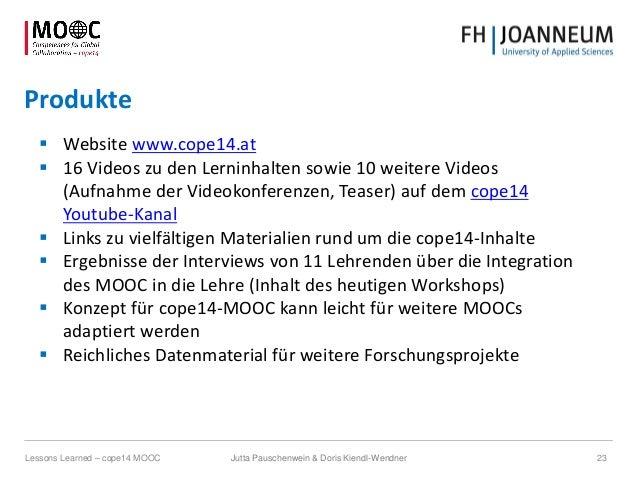 Produkte  Website www.cope14.at  16 Videos zu den Lerninhalten sowie 10 weitere Videos (Aufnahme der Videokonferenzen, T...