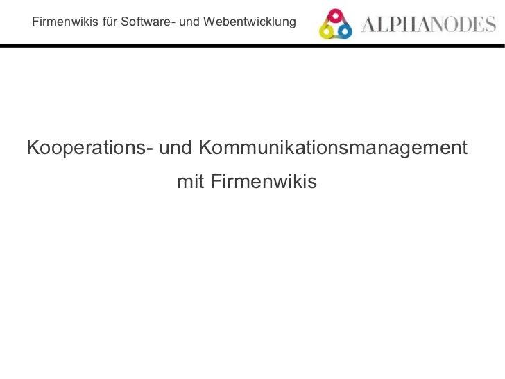 Firmenwikis für Software- und WebentwicklungKooperations- und Kommunikationsmanagement                        mit Firmenwi...