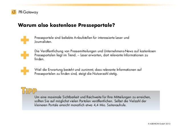 PR-GatewayWarum also kostenlose Presseportale?        Presseportale sind beliebte Anlaufstellen für interessierte Leser un...