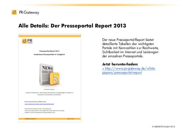 PR-GatewayAlle Details: Der Presseportal Report 2013                                Der neue Presseportal-Report bietet   ...