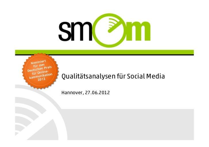 Qualitätsanalysen für Social MediaHannover, 27.06.2012