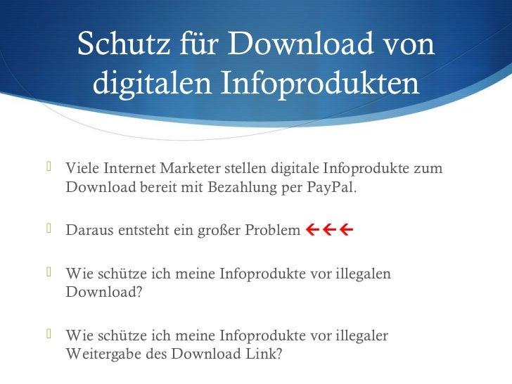 Schutz für Download von     digitalen Infoprodukten Viele Internet Marketer stellen digitale Infoprodukte zum  Download b...