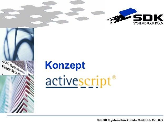© SDK Systemdruck Köln GmbH & Co. KG  Konzept