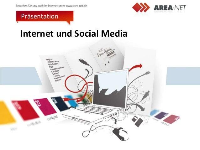 PräsentationInternet und Social Media