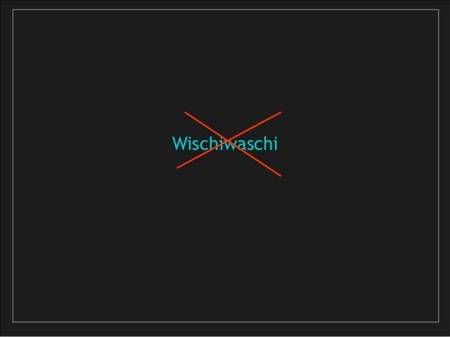 Wischiwaschi