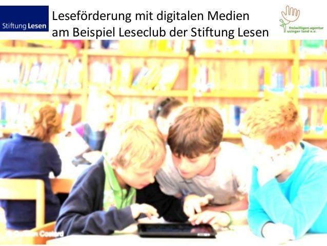 Leseförderung mit digitalen Medien am Beispiel Leseclub der Stiftung Lesen