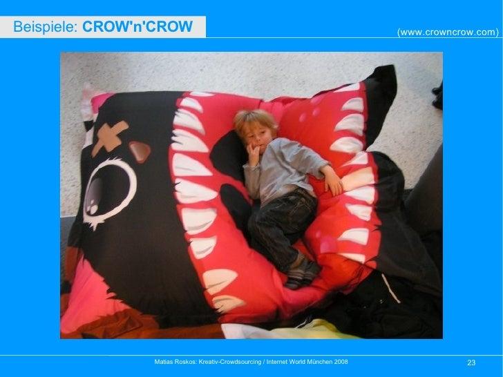 Beispiele:  CROW'n'CROW   (www.crowncrow.com)