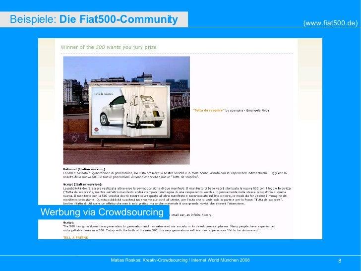 Werbung via Crowdsourcing (www.fiat500.de) Beispiele:  Die Fiat500-Community