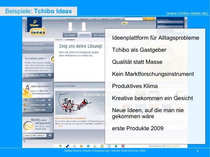 (www.tchibo-ideas.de) Beispiele:  Tchibo Ideas   Ideenplattform für Alltagsprobleme Tchibo als Gastgeber Qualität statt M...