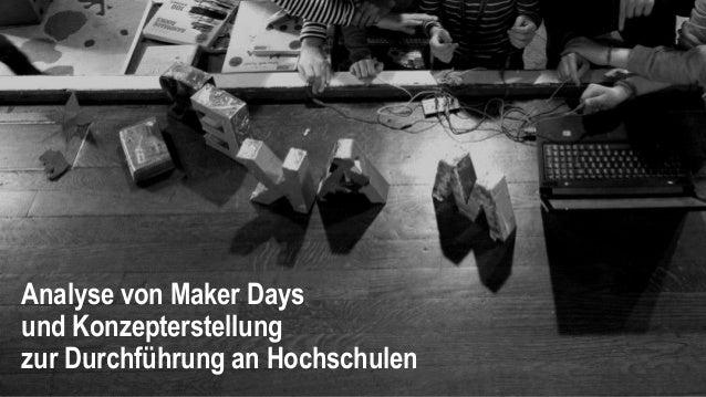 Analyse von Maker Days und Konzepterstellung zur Durchführung an Hochschulen