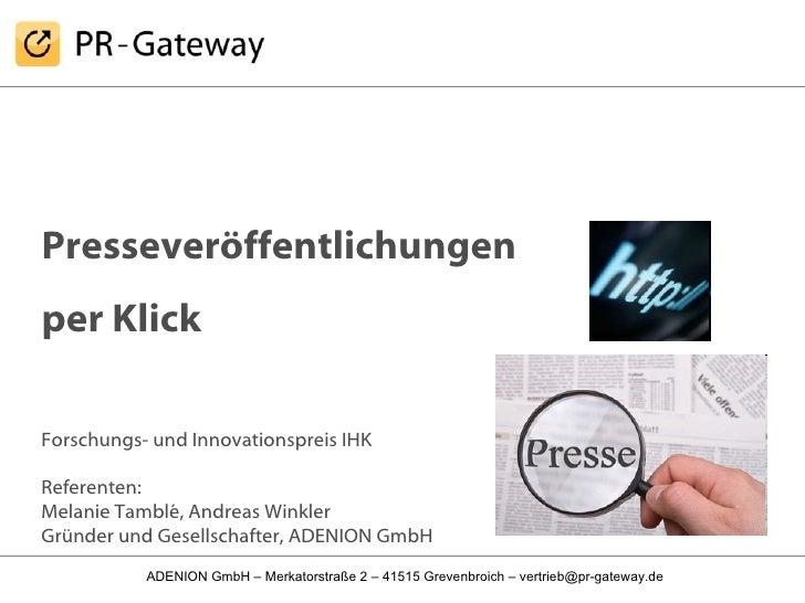 Presseveröffentlichungen  per Klick Forschungs- und Innovationspreis IHK  Referenten:  Melanie Tamblé, Andreas Winkler Grü...