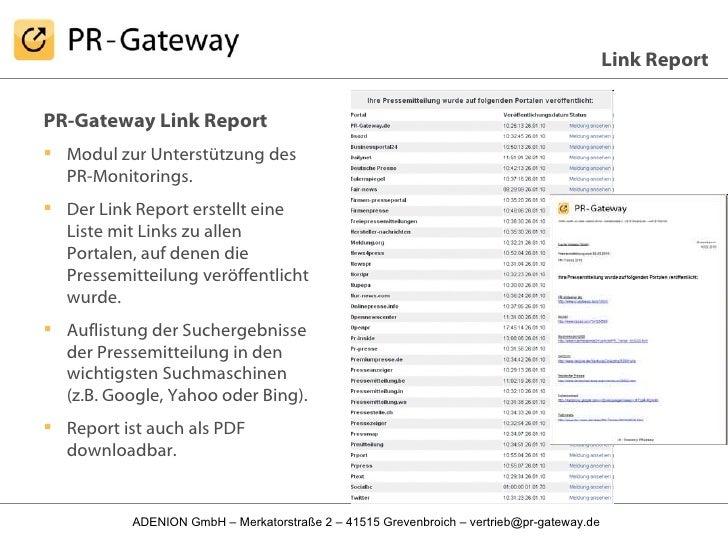 <ul><li>PR-Gateway Link Report </li></ul><ul><li>Modul zur Unterstützung des PR-Monitorings. </li></ul><ul><li>Der Link Re...