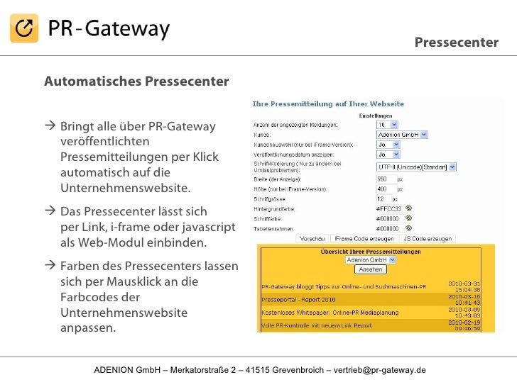 <ul><li>Automatisches Pressecenter </li></ul><ul><li>Bringt alle über PR-Gateway veröffentlichten Pressemitteilungen per K...