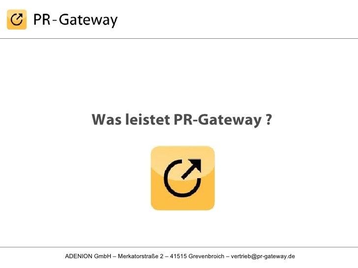 Was leistet PR-Gateway ?