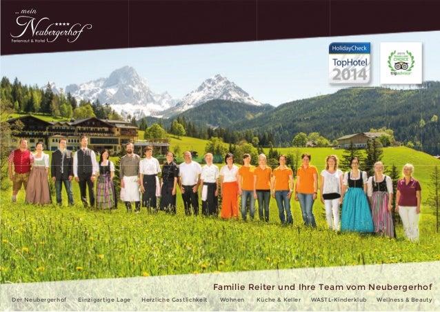 Der Neubergerhof Einzigartige Lage Herzliche Gastlichkeit Wohnen Küche & Keller WASTL-Kinderklub Wellness & Beauty Familie...