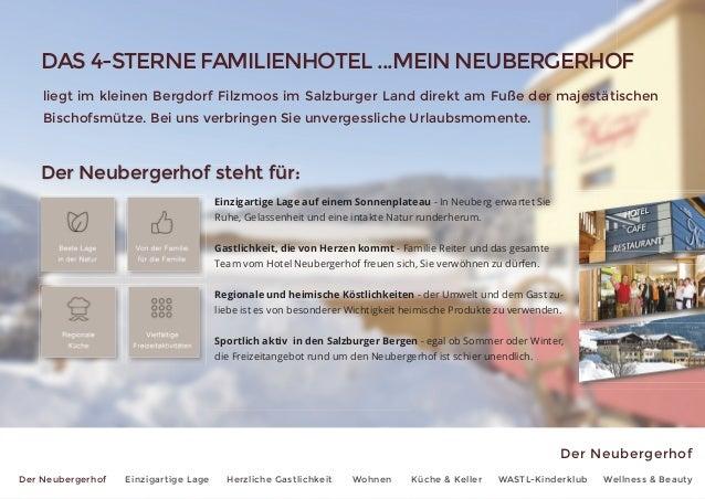 Der Neubergerhof Der Neubergerhof Einzigartige Lage Herzliche Gastlichkeit Wohnen Küche & Keller WASTL-Kinderklub Wellness...