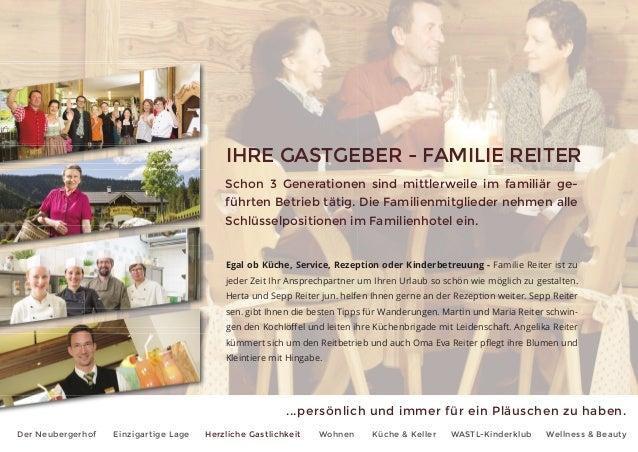 ...persönlich und immer für ein Pläuschen zu haben. Der Neubergerhof Einzigartige Lage Herzliche Gastlichkeit Wohnen Küche...