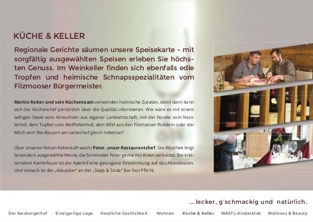 ...lecker, g'schmackig und natürlich. Der Neubergerhof Einzigartige Lage Herzliche Gastlichkeit Wohnen Küche & Keller WAST...