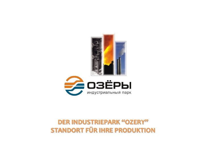 """DER INDUSTRIEPARK """"OZERY""""STANDORT FÜR IHRE PRODUKTION"""