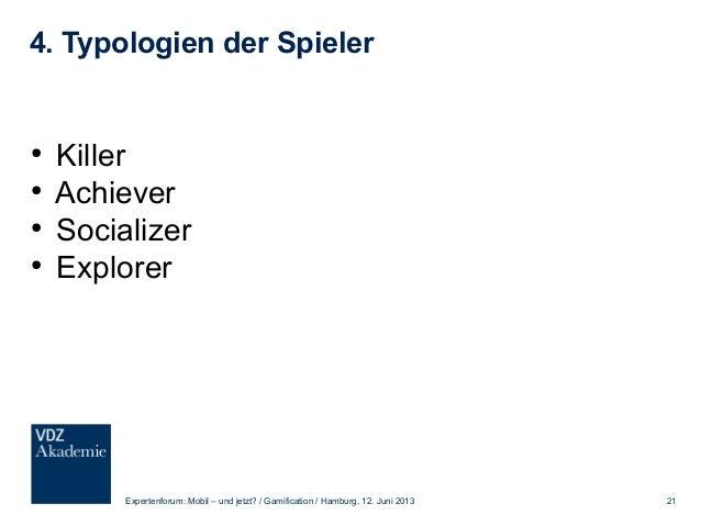 5. Marktdaten Expertenforum: Mobil – und jetzt? / Gamification / Hamburg, 12. Juni 2013 22