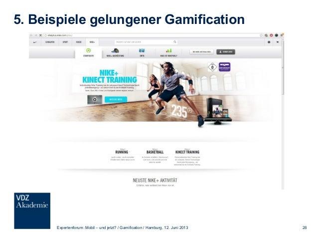 5. Beispiele gelungener Gamification Expertenforum: Mobil – und jetzt? / Gamification / Hamburg, 12. Juni 2013 29
