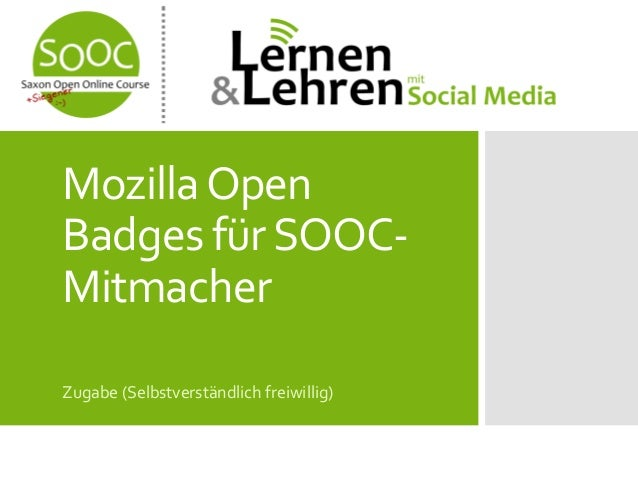 Mozilla Open Badges für SOOCMitmacher Zugabe (Selbstverständlich freiwillig)