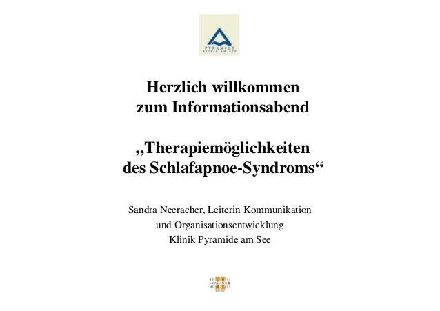 """Herzlich willkommenzum Informationsabend""""Therapiemöglichkeitendes Schlafapnoe-Syndroms""""Sandra Neeracher, Leiterin Kommunik..."""