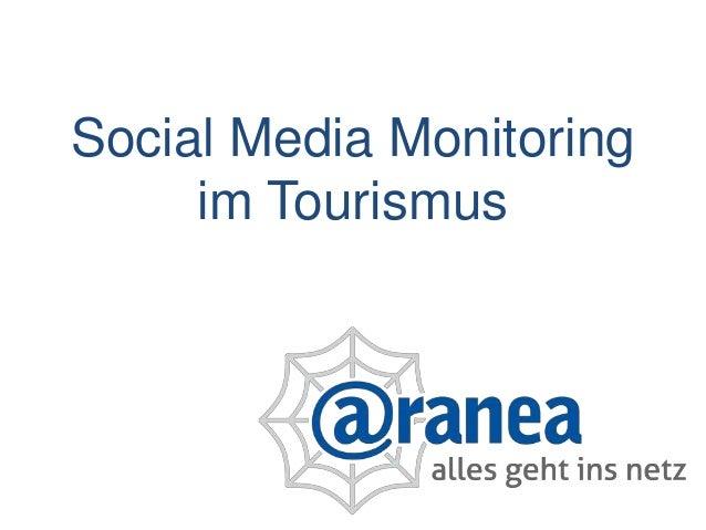 Social Media Monitoring     im Tourismus