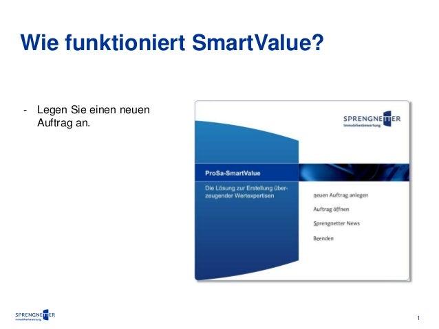 1  Wie funktioniert SmartValue?  - Legen Sie einen neuen  Auftrag an.