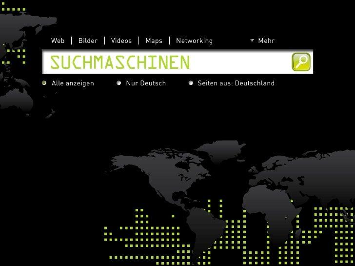 Web     Bilder   Videos   Maps     Networking             Mehr   SuchmaSchinen Alle anzeigen        Nur Deutsch        Sei...