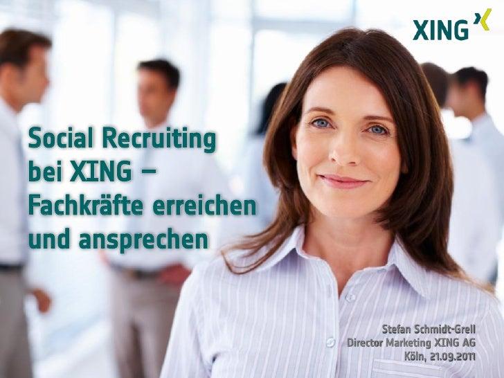 Präsentation von Stefan Schmidt-Grell (XING AG) auf der Zukunft Personal 2011 Slide 2