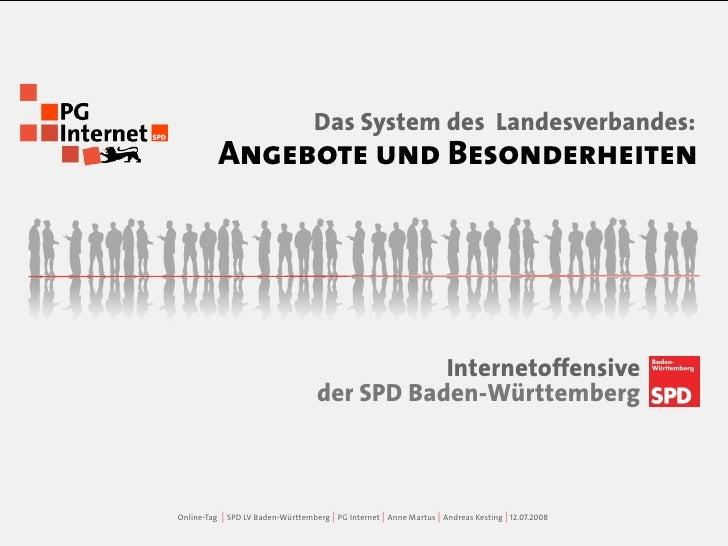 Das System des Landesverbandes:              Angebote und Besonderheiten                                                  ...