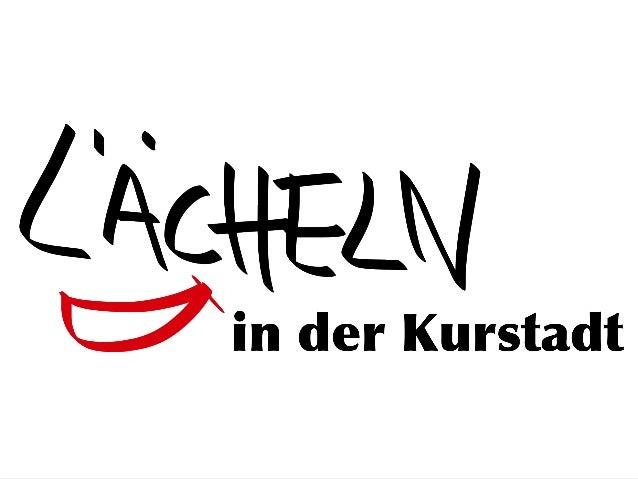 """Das  Projekt   """"Lächeln  in  der  Kurstadt""""   im  Überblick"""