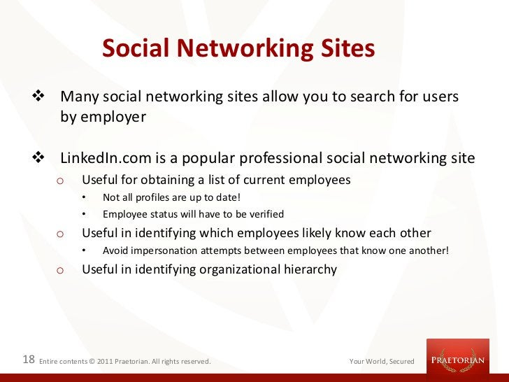 Social Networking Sites  Many social networking sites allow you to search for users   by employer  LinkedIn.com is a pop...