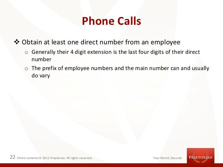 Phone Calls  Obtain at least one direct number from an employee          o Generally their 4 digit extension is the last ...