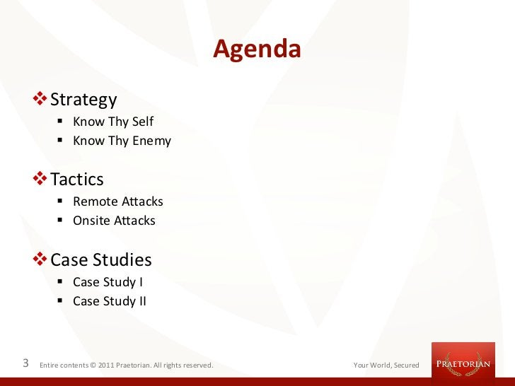 Agenda    Strategy          Know Thy Self          Know Thy Enemy    Tactics          Remote Attacks          Onsite...