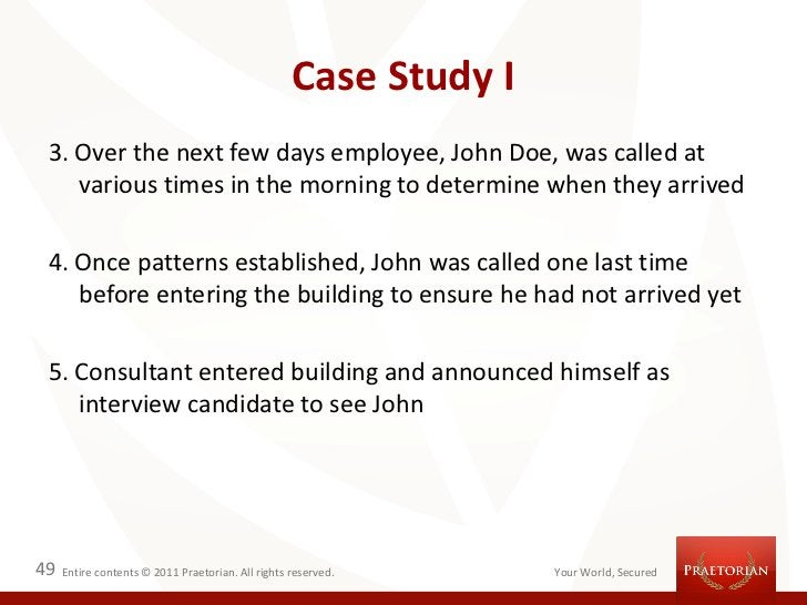 Case Study I 3. Over the next few days employee, John Doe, was called at    various times in the morning to determine when...